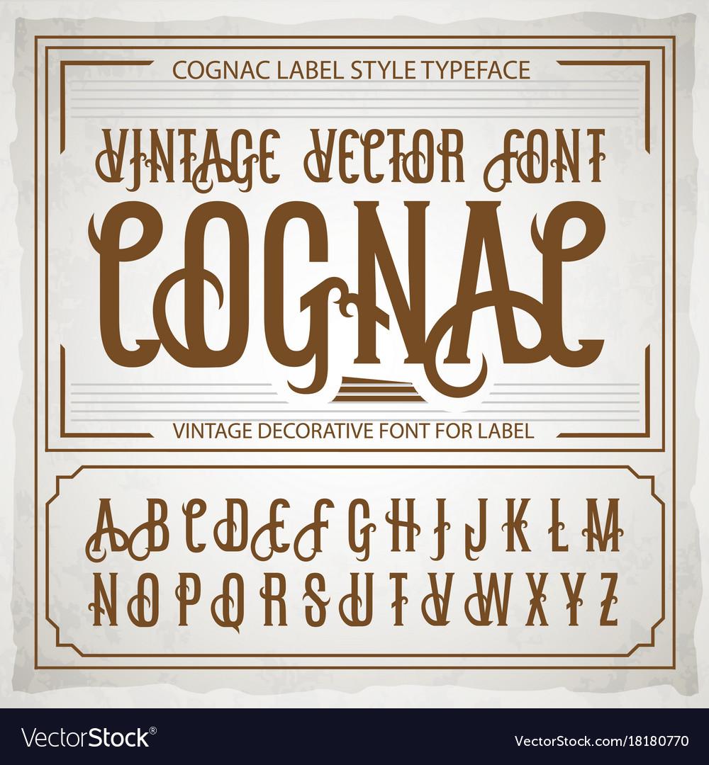 Vintage label font cognac label style