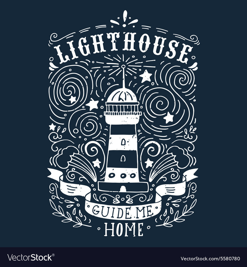 Hand drawn vintage label with a lighthouse and