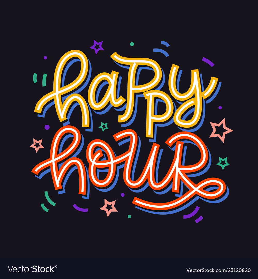Happy hour badge sign hand written lettering