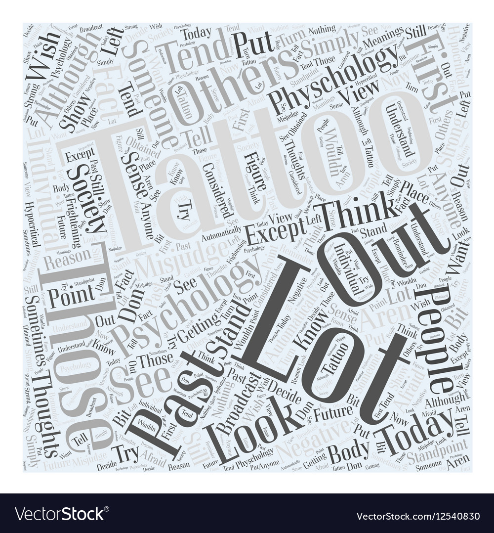 Psychology And Tattoos Word Cloud Concept