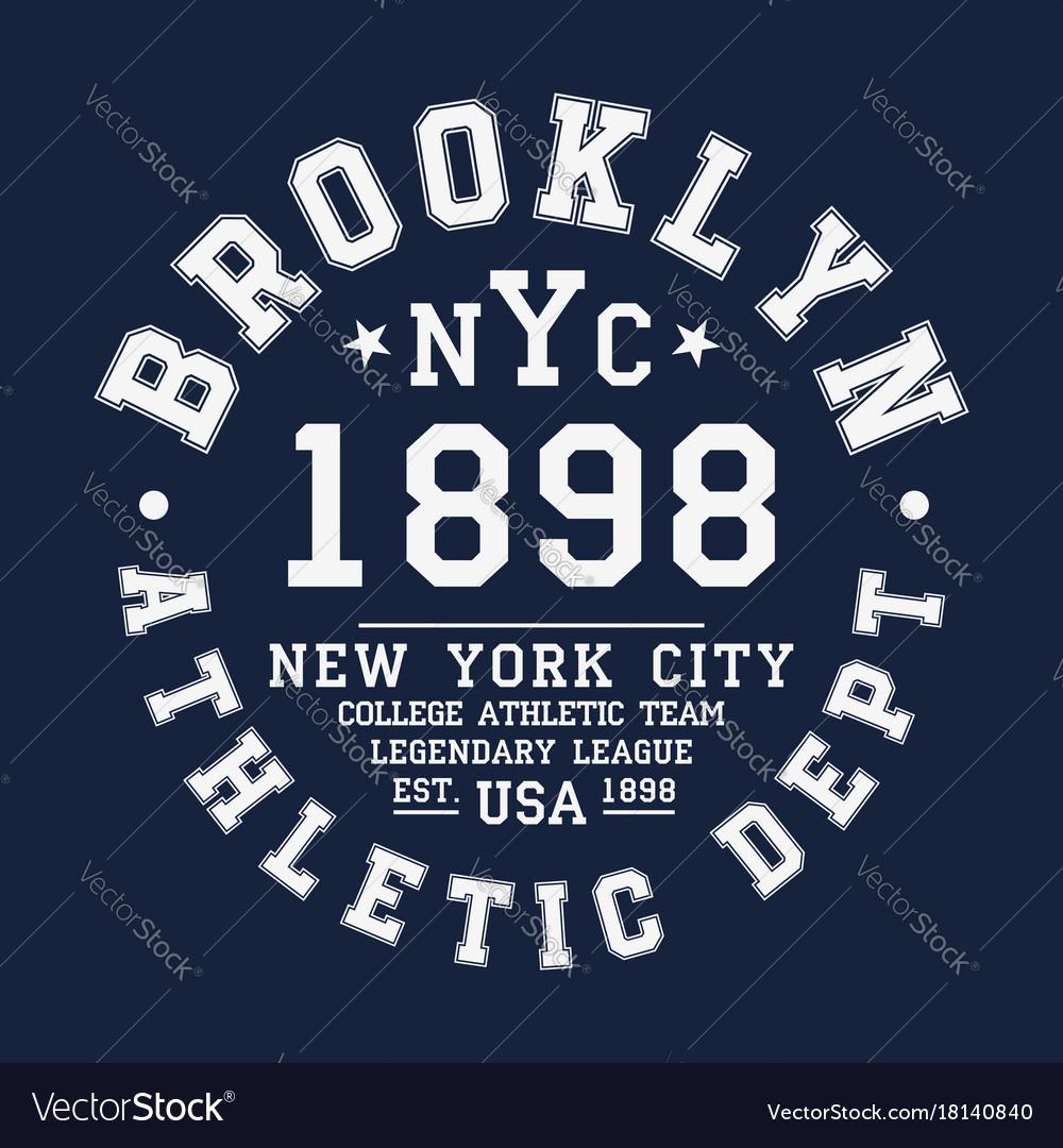 2c36dd6b2 New york brooklyn typography badge for t-shirt Vector Image