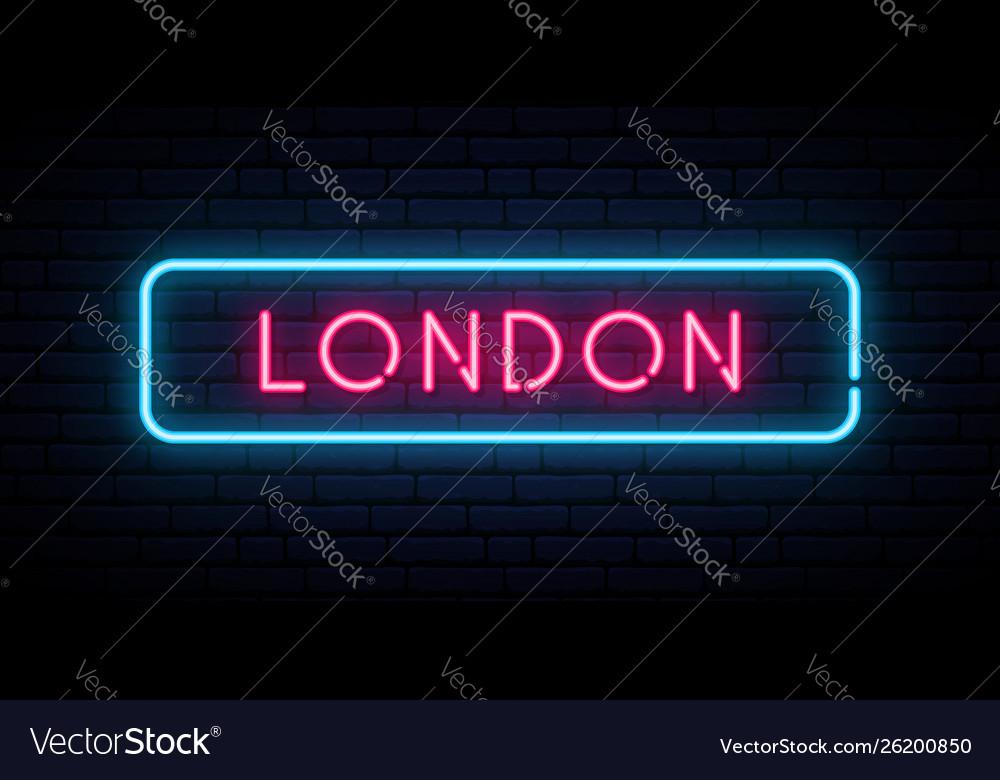 London neon sign bright light signboard banner