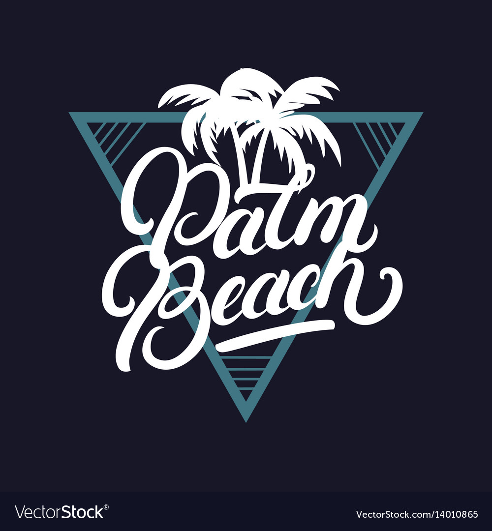 Palm beach hand written lettering with palms