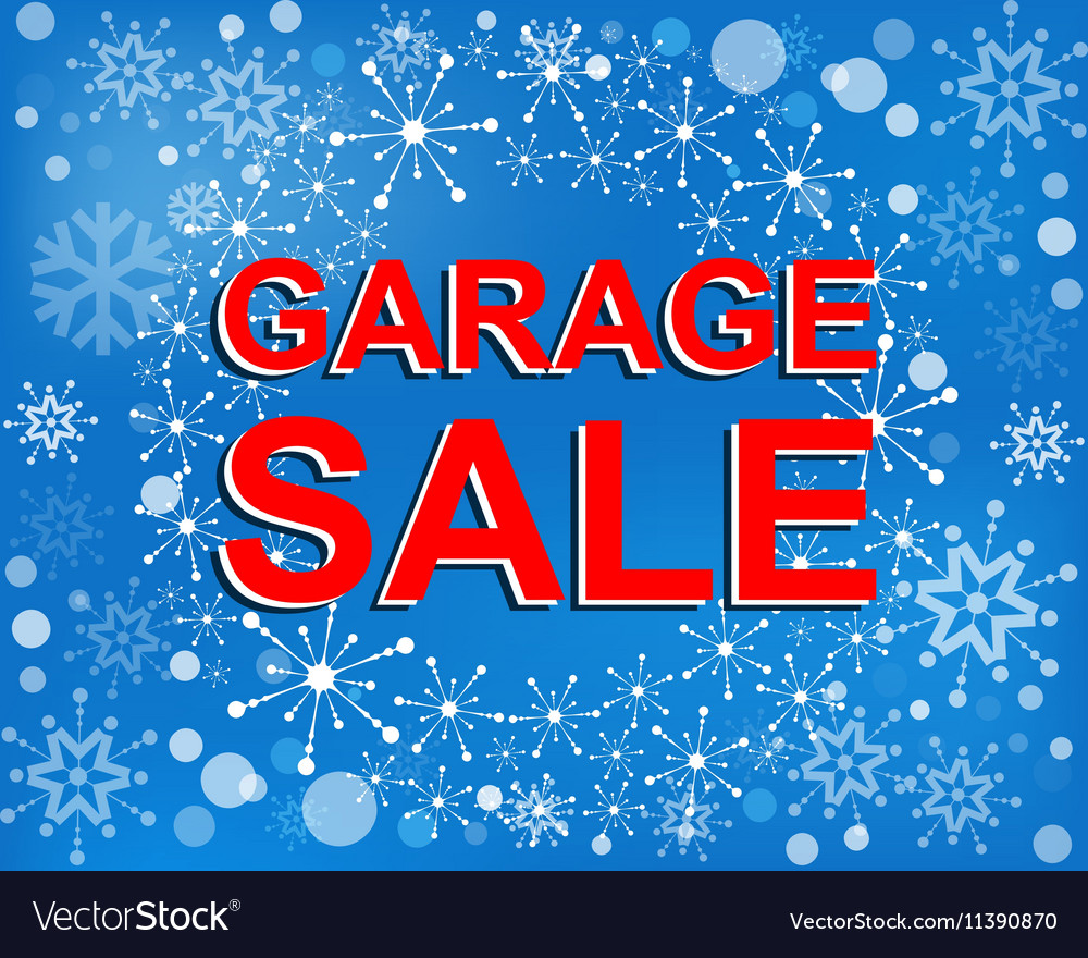 big winter sale poster with garage sale text vector image