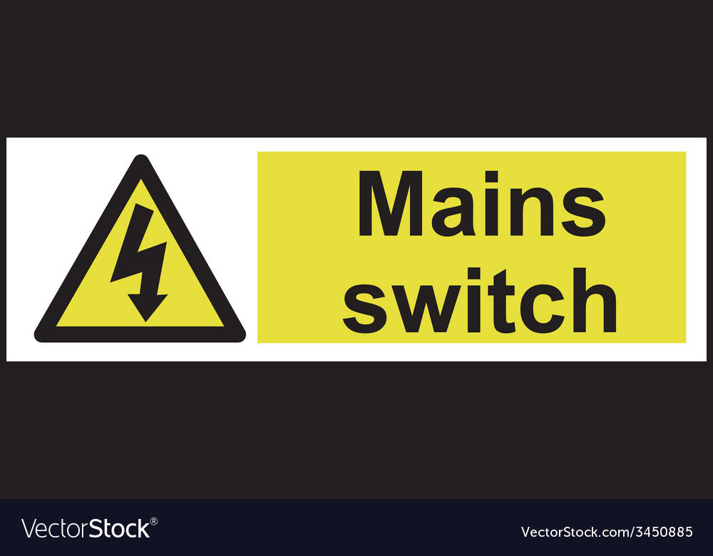 Mains Switch Safety Sign