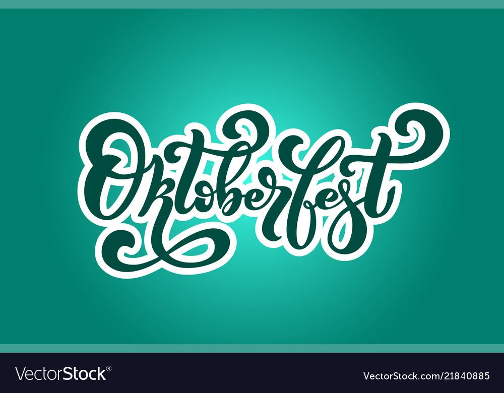 Oktoberfest logo handwritten lettering for