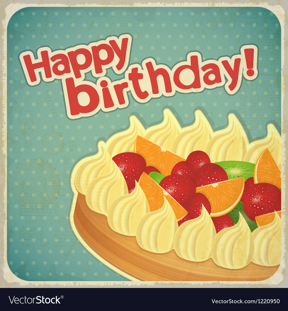 Vintage Birthday Card With Fruit Cake Royalty Free Vector