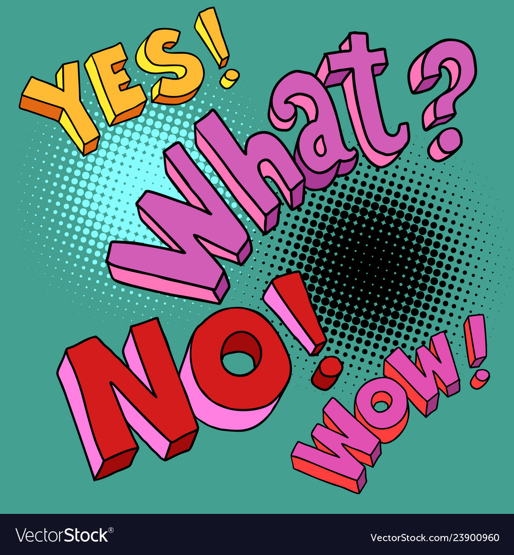 Yes no wow what comic pop art text
