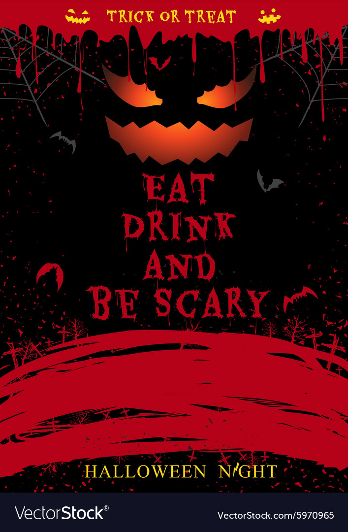 halloween party poster eat drink and be scary vector image rh vectorstock com halloween party poster ideas halloween party poster background