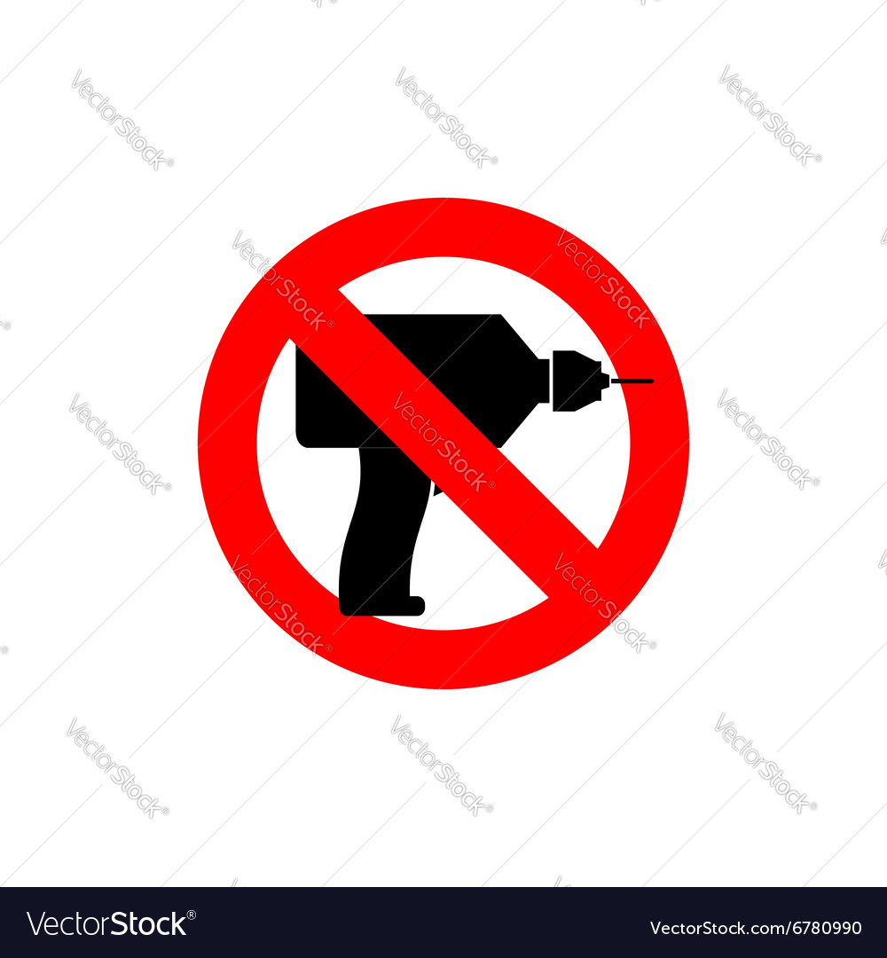 Stop drill It is forbidden to drill Red forbidding