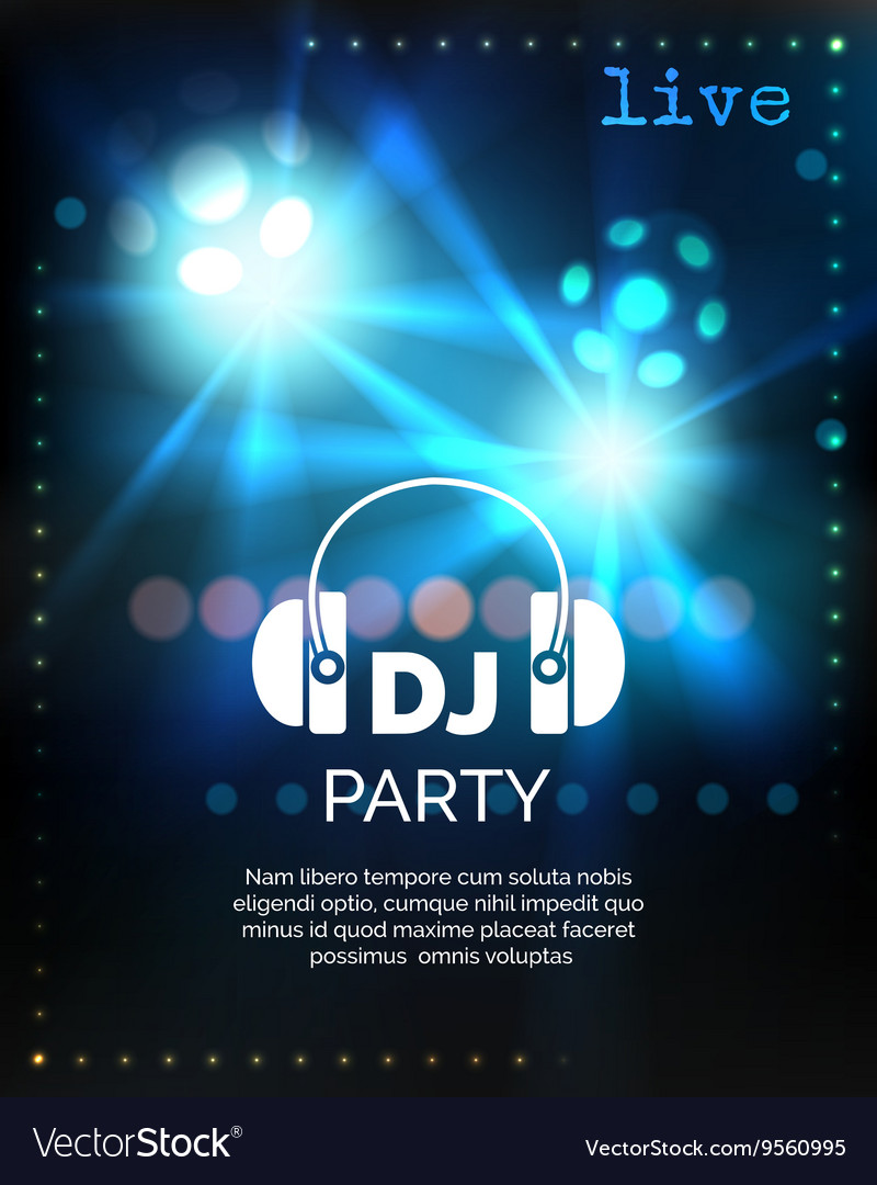 Dj party poster template Royalty Free Vector Image