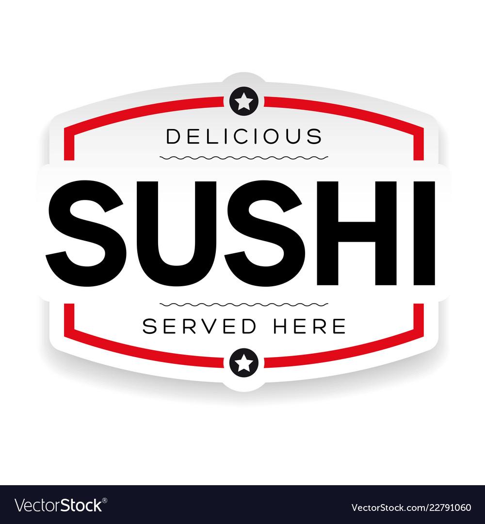 Sushi label sign vintage