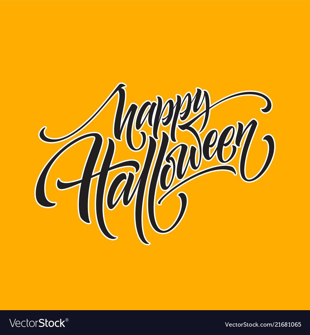 Happy halloween hand drawn creative calligraphy