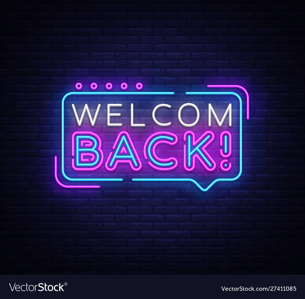 Welcome back neon text welcome back neon