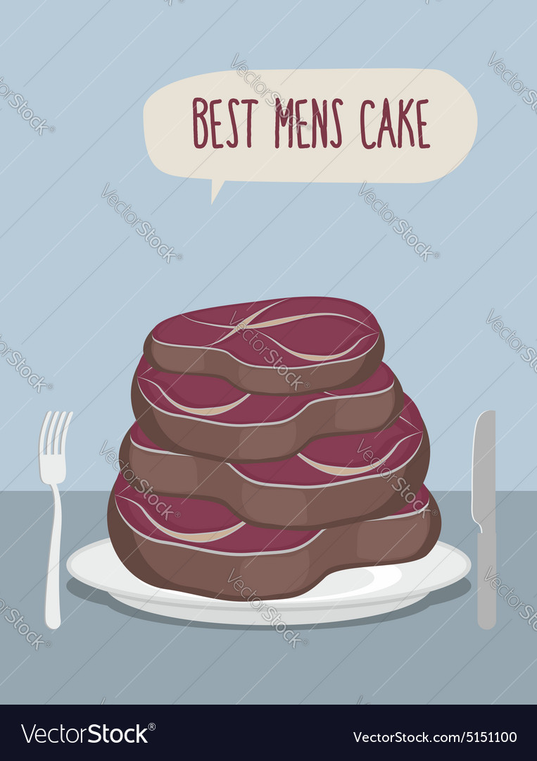 Best mens cake Cake of steaks Pieces of meat in