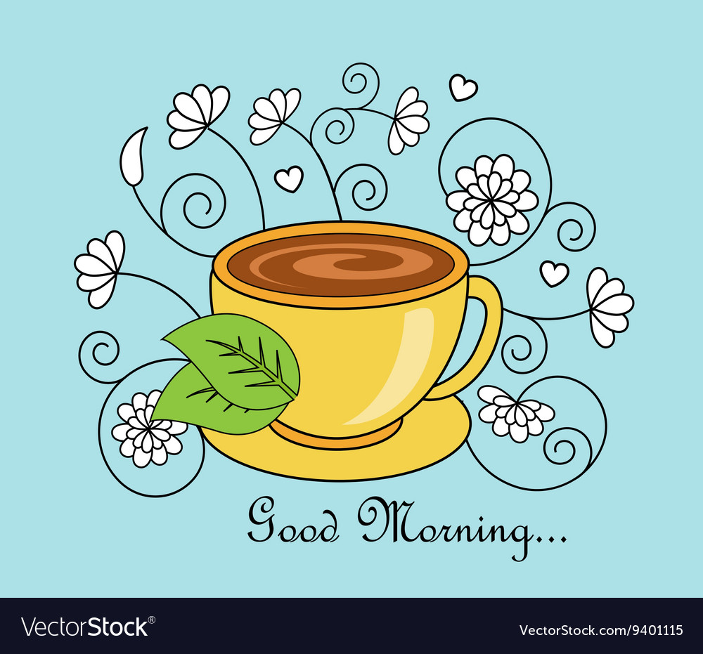 Good Morning And Tea Royalty Free Vector Image