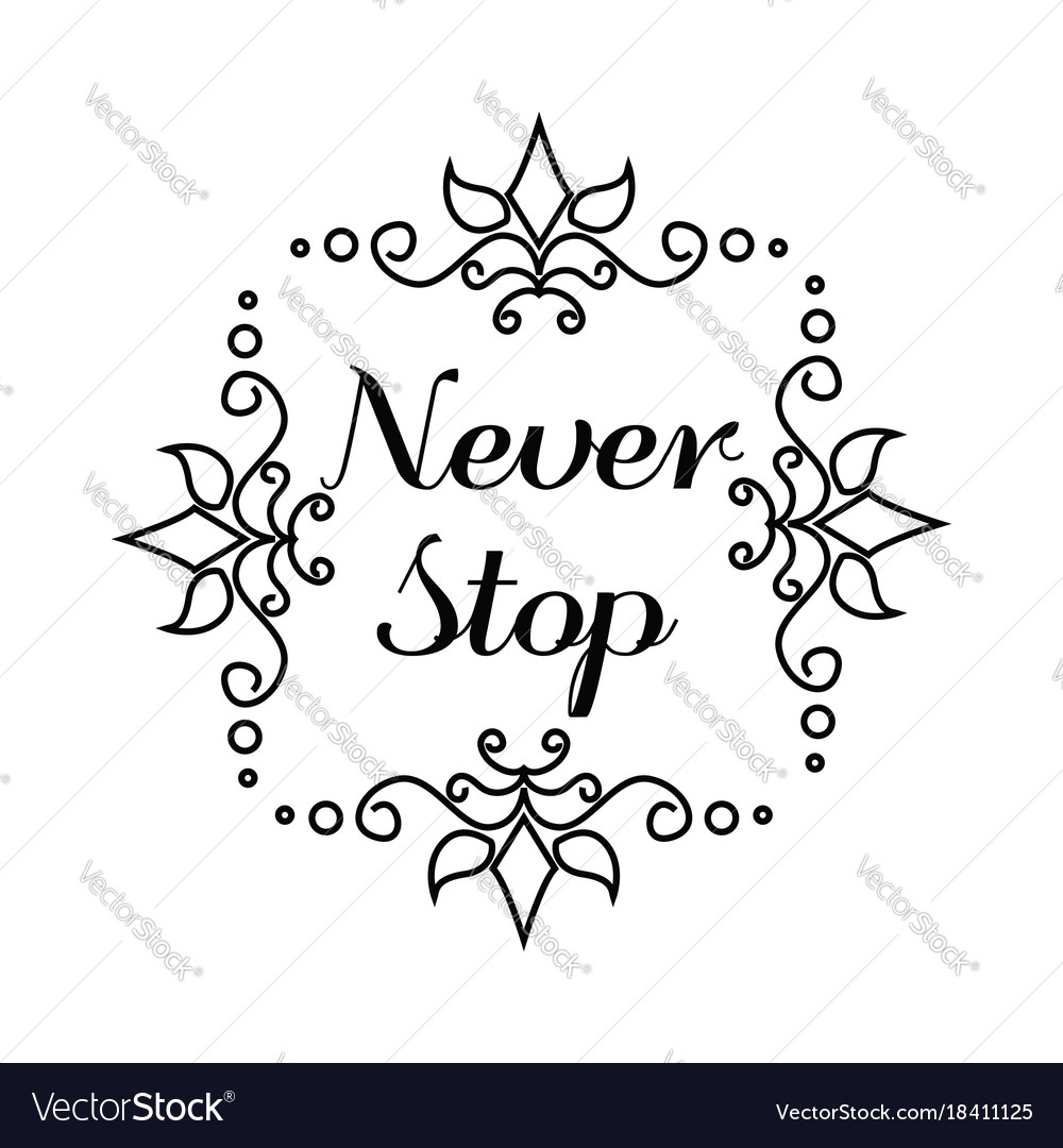 Never stop lettering in hand draw frame