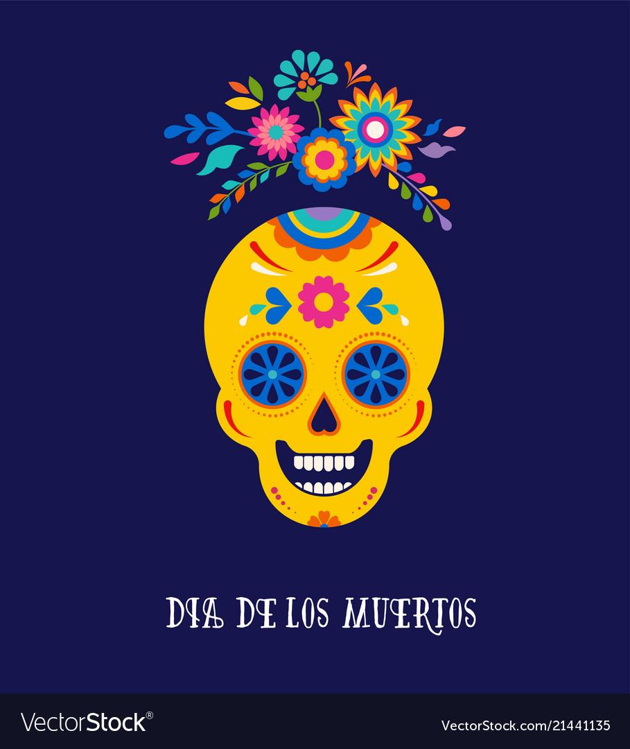 Day Of The Dead Dia De Los Muertos Background Vector Image