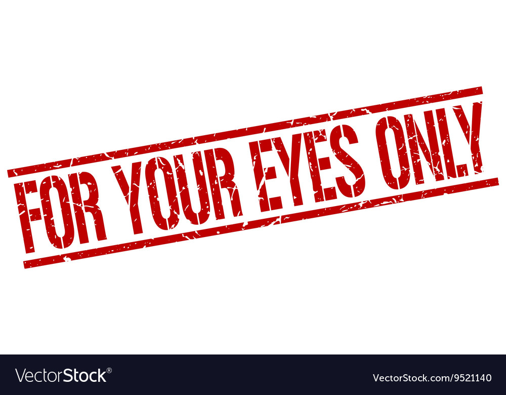 For Your Eyes Only Stamp Vector Image