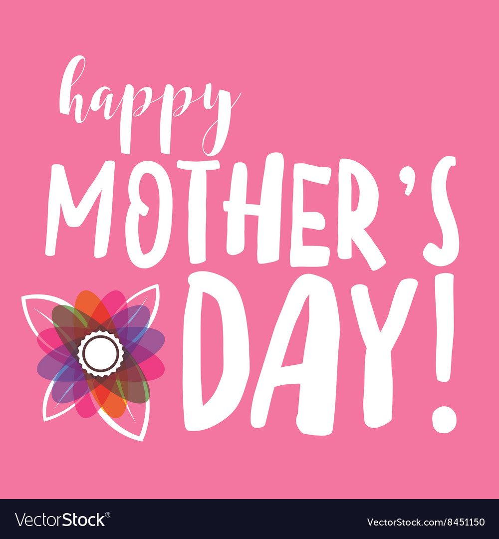 Happy Mothers Day Message Royalty Free Vector Image