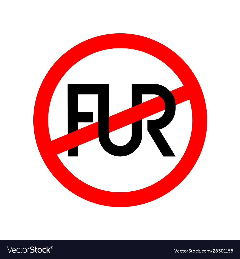 No fur clothes signtext ligature fur with crossed