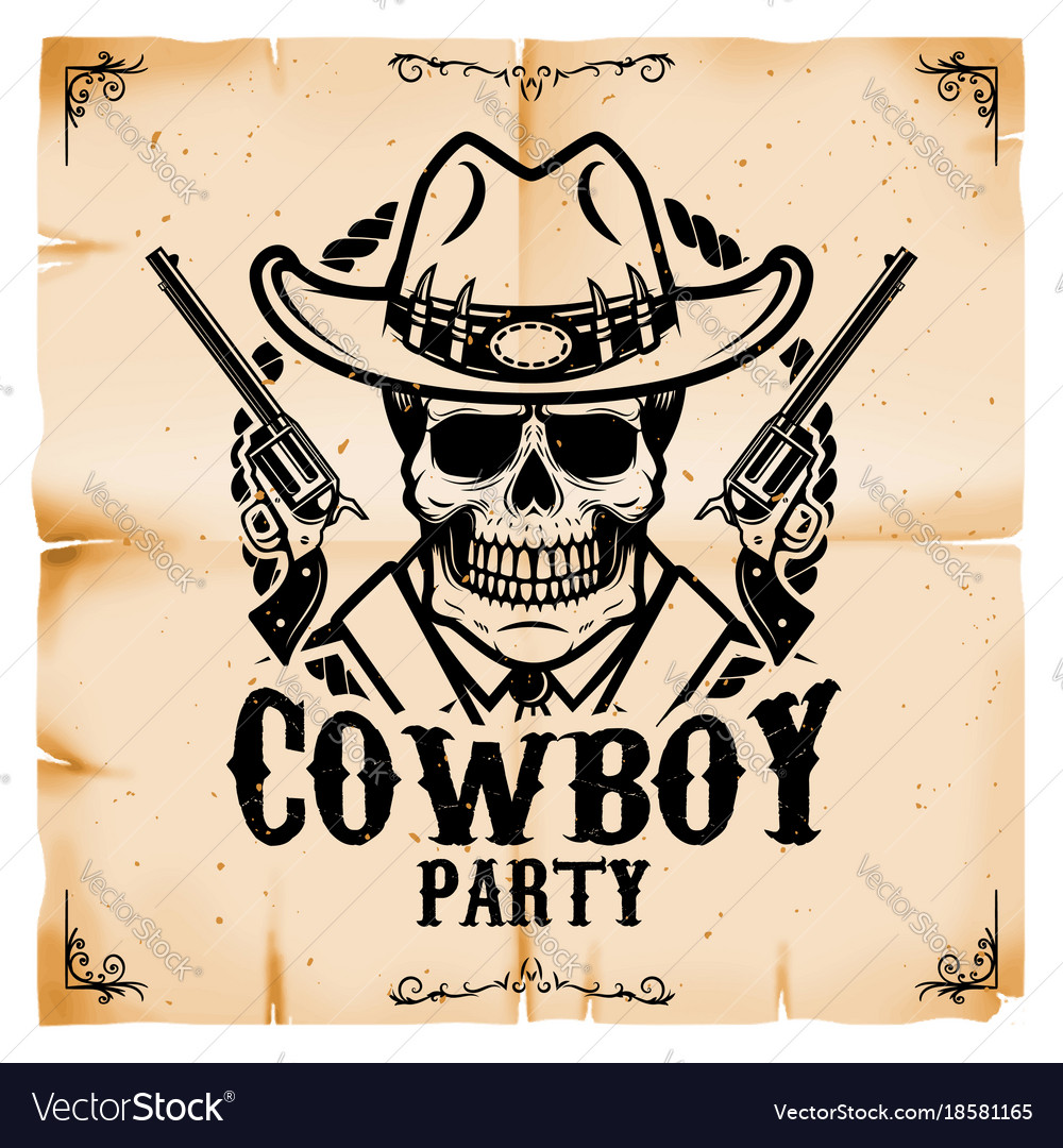 Cowboy Party Poster Template With Old Paper Vector Image
