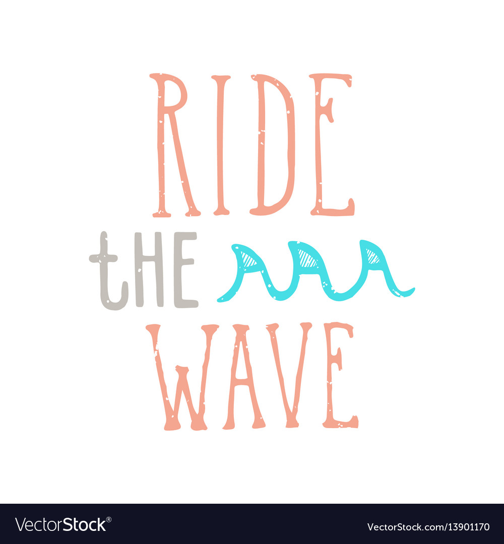 Ride the wave lettering