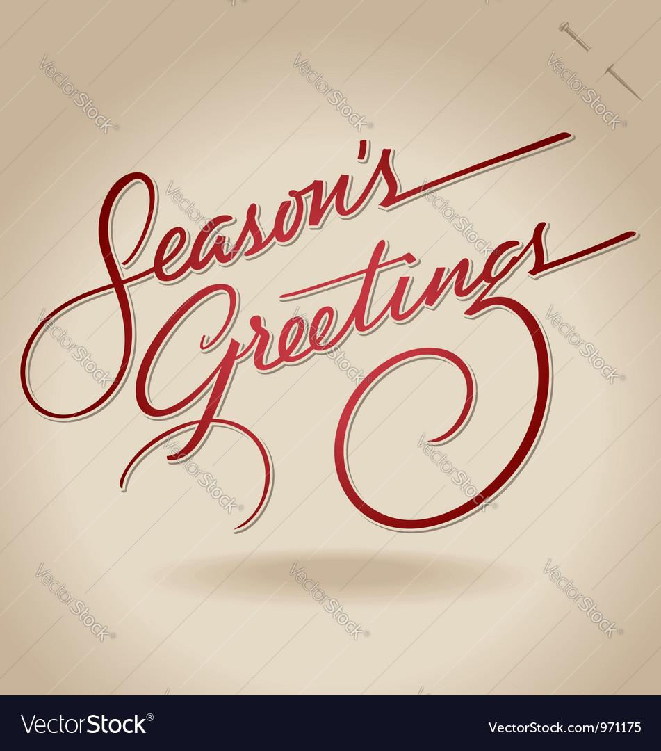 Seasons Greetings Hand Lettering Royalty Free Vector Image
