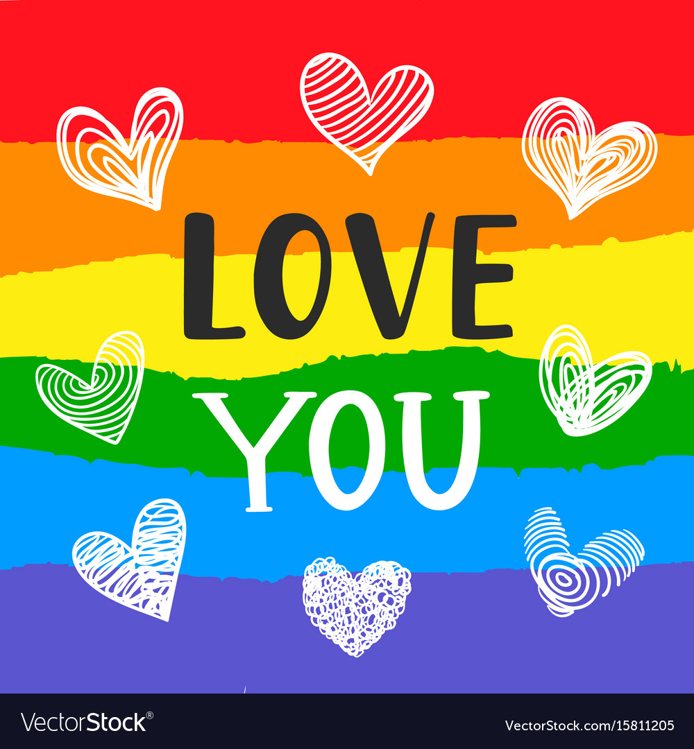 Love you inspirational gay pride poster vector image