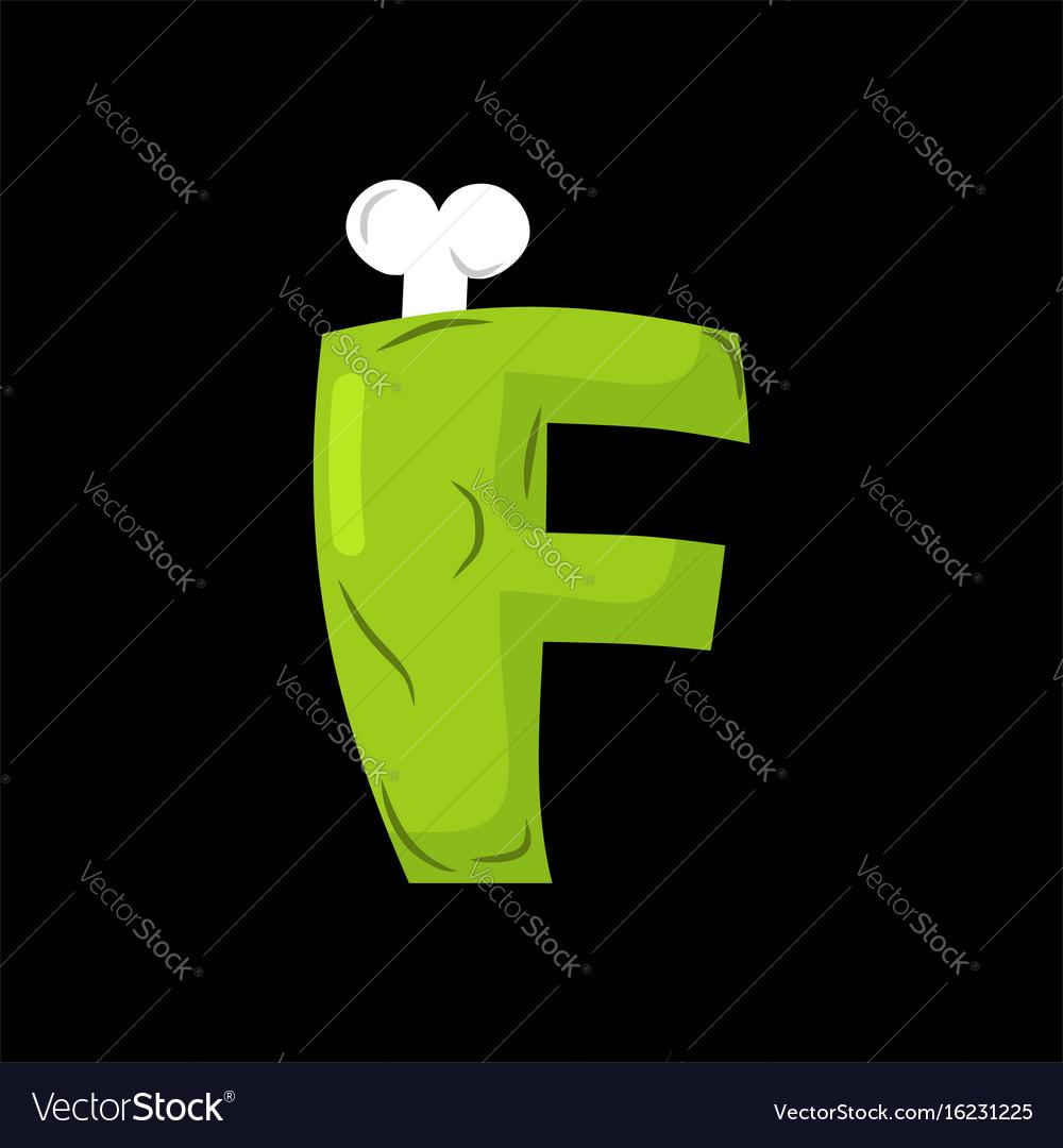 Letter f zombie font monster alphabet bones and vector image