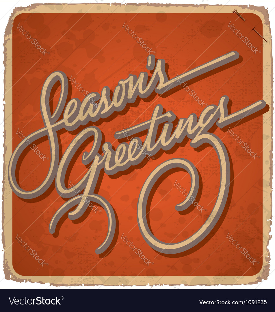 Hand-lettered vintage SEASONS GREETINGS card