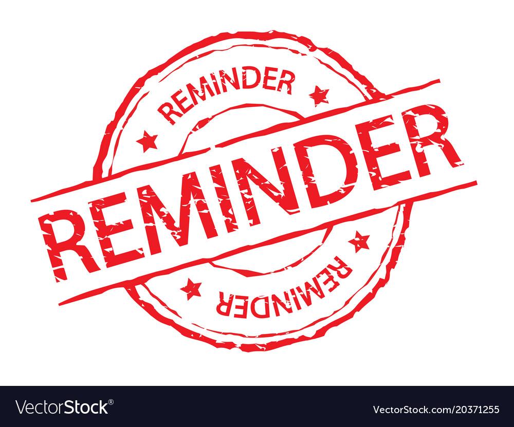 Red reminder stamp label sign vector image