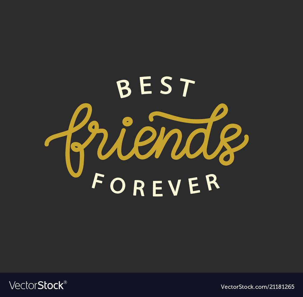 best friends forever hand written brush lettering vector image