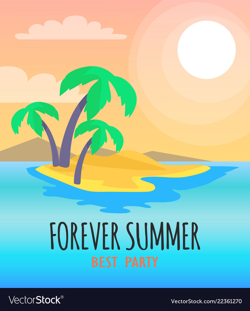Forever summer best party