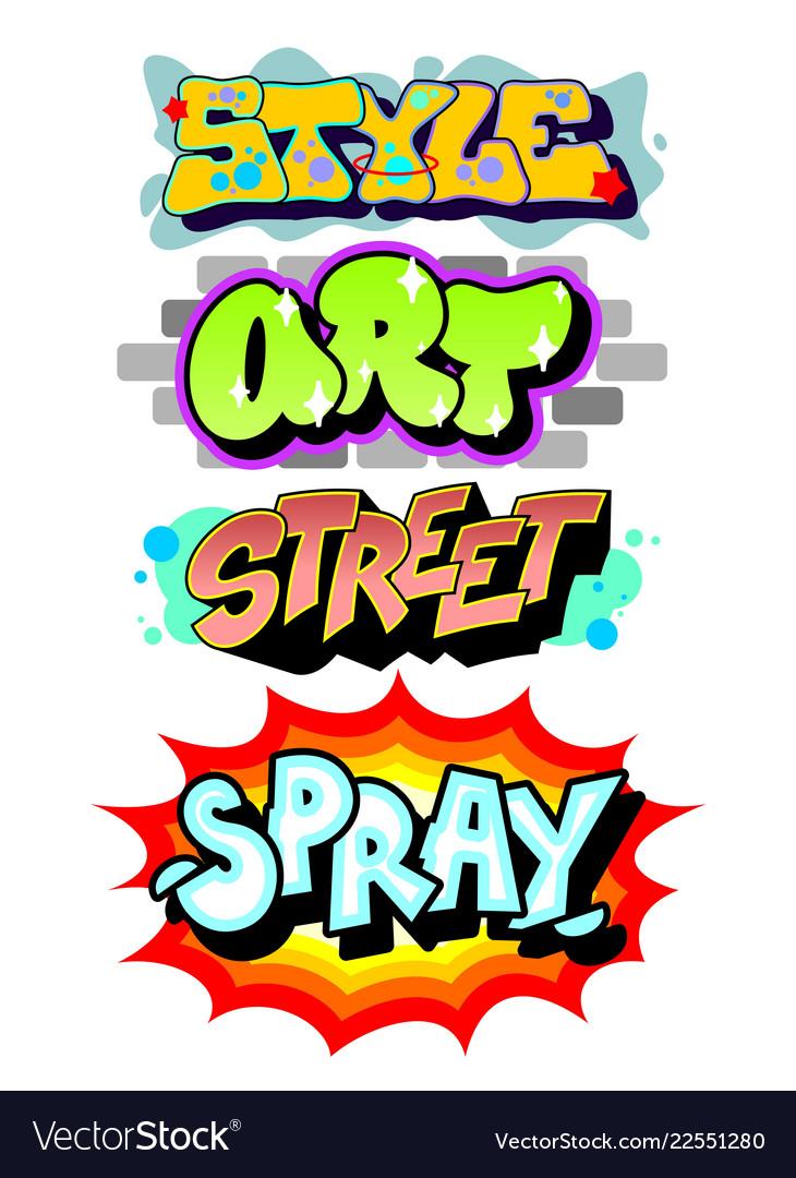 Graffiti art slogans vector image