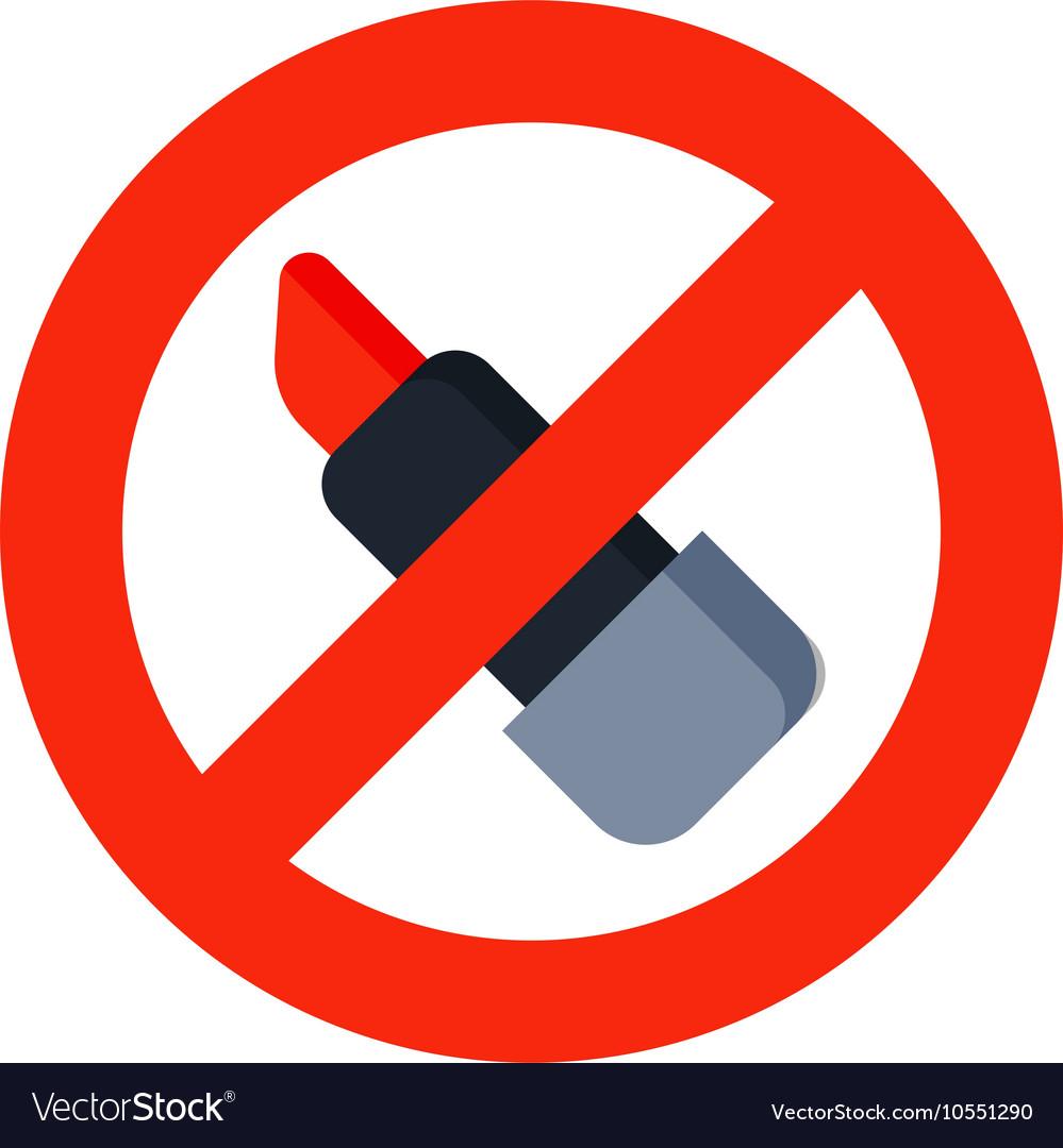 No lipstick sign