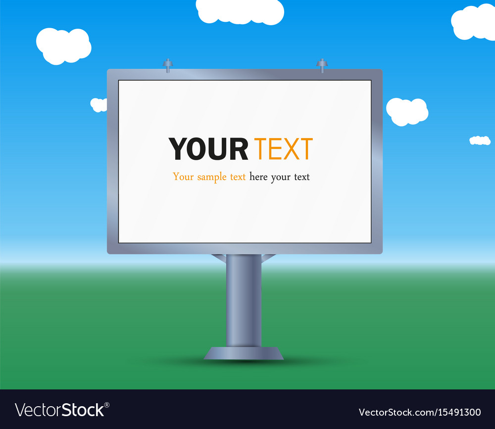 Billboard the layout for your advertisement and