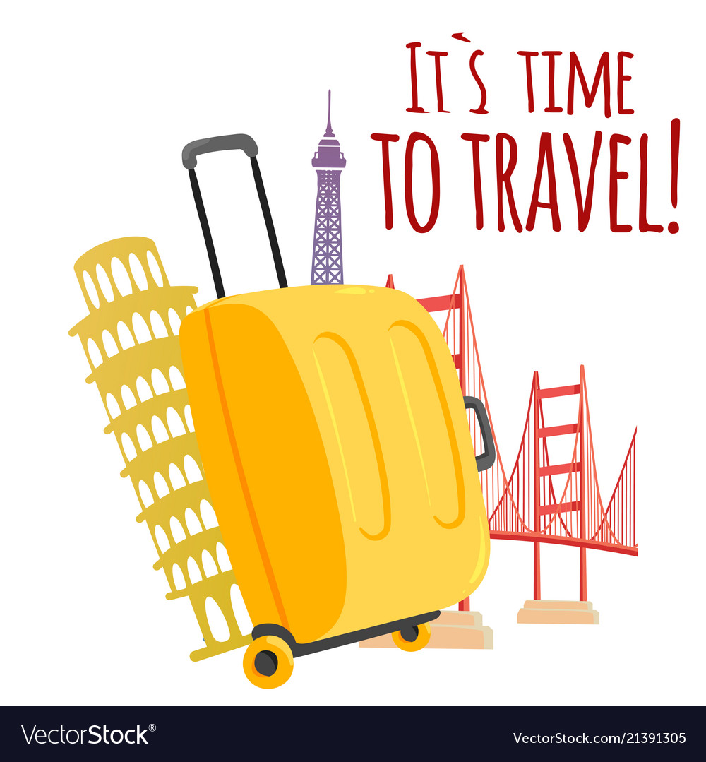 Its time to travel baggage travel landmark backgro