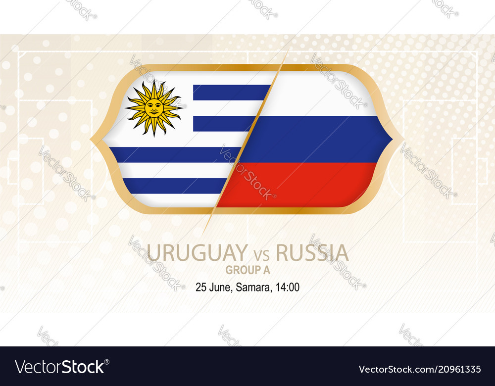 Uruguay vs russia group a football competition vector image