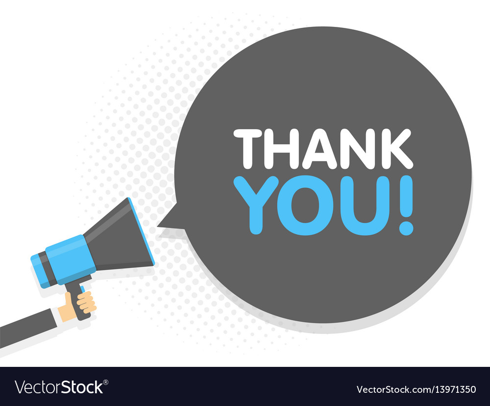 Hand holding megaphone speech sign text thank you vector image