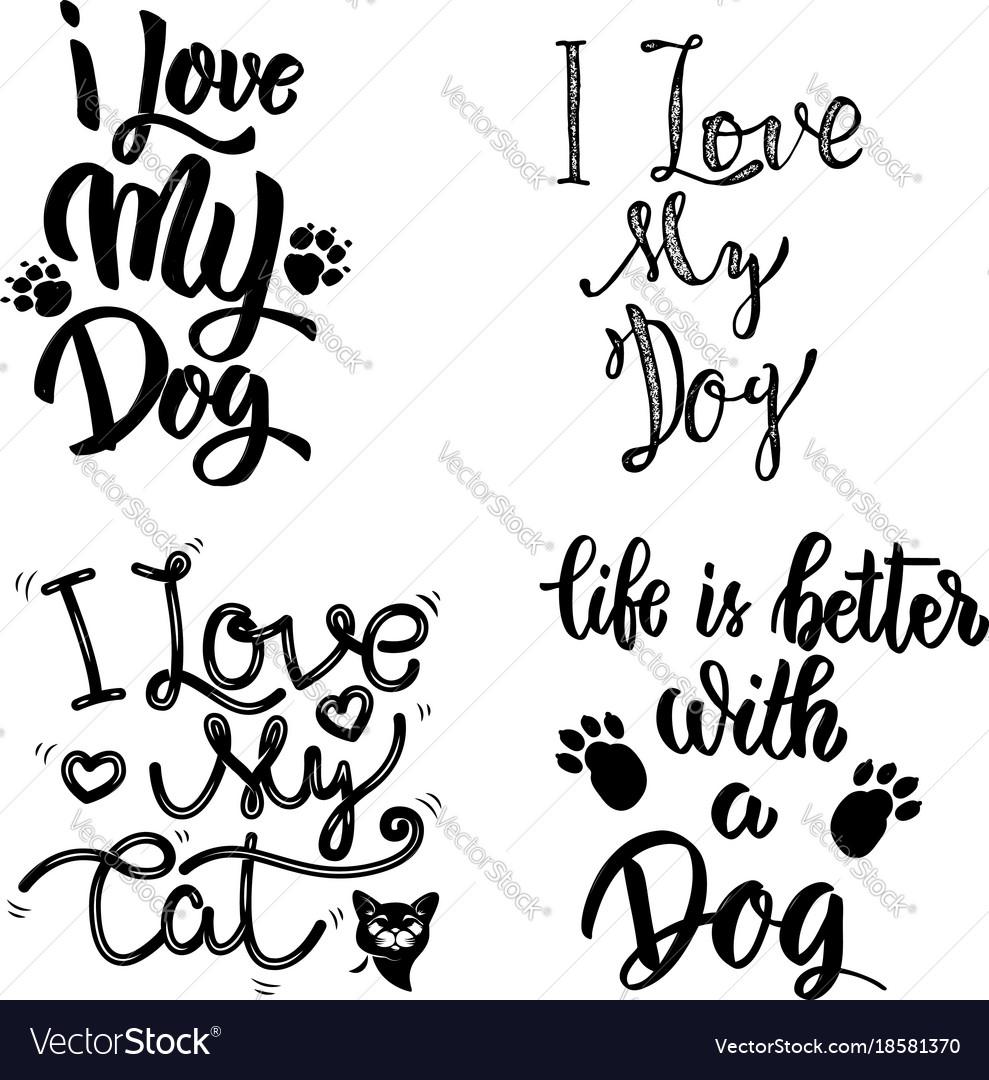 I love my dog i love my cat set of hand drawn