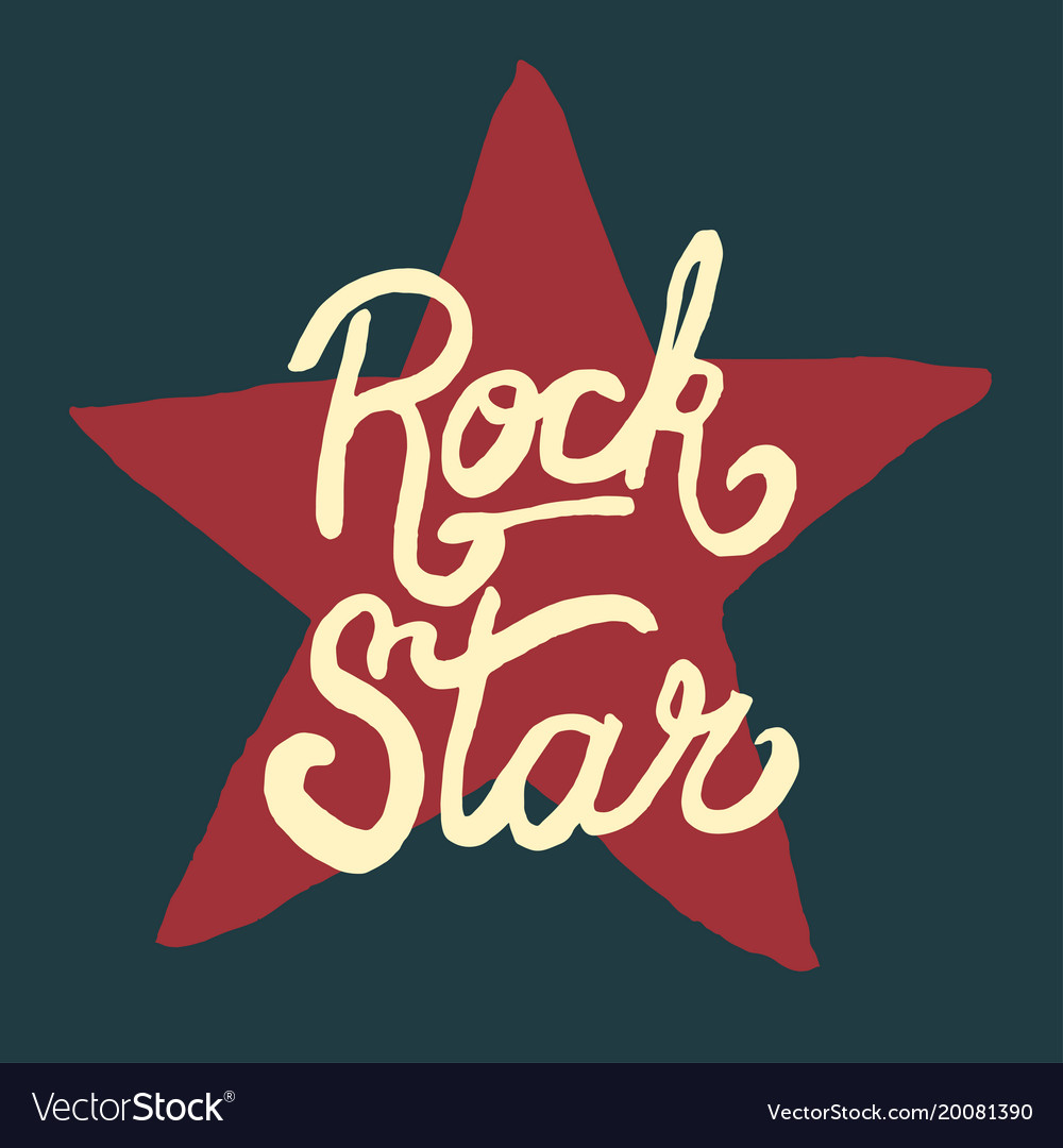 Rock star lettering hand drawn poster or t-shirt