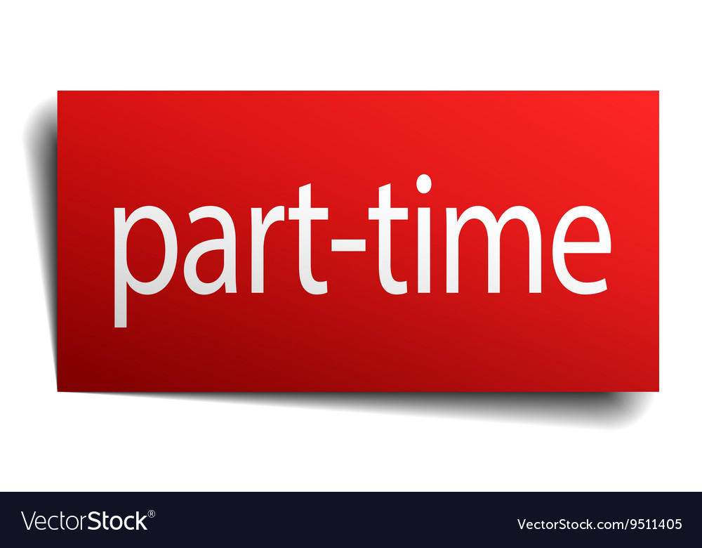 Part-time red square isolated paper sign on white vector image