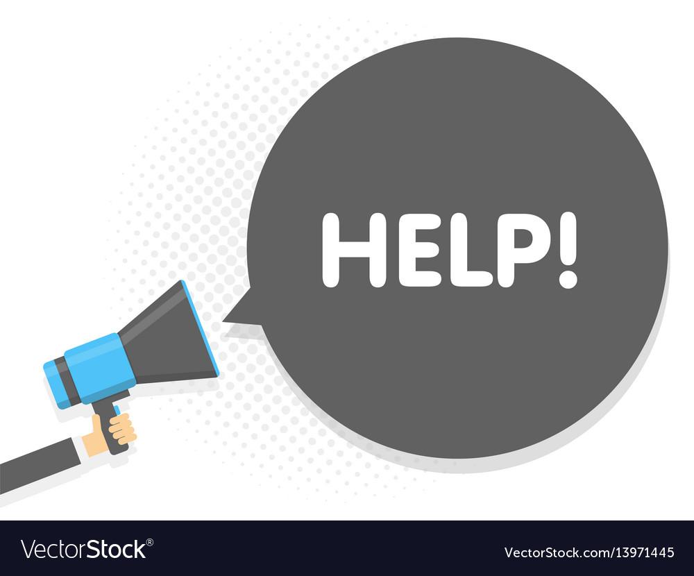 Hand holding megaphone speech sign text help vector image