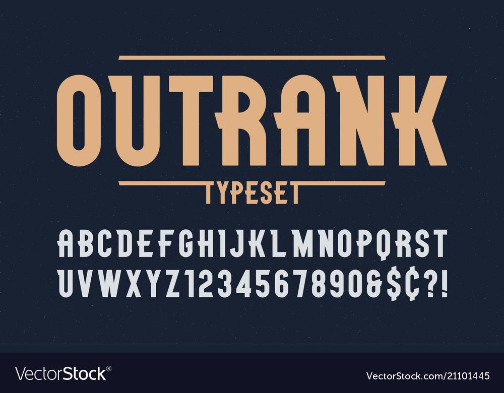 Outrank trendy vintage display font design