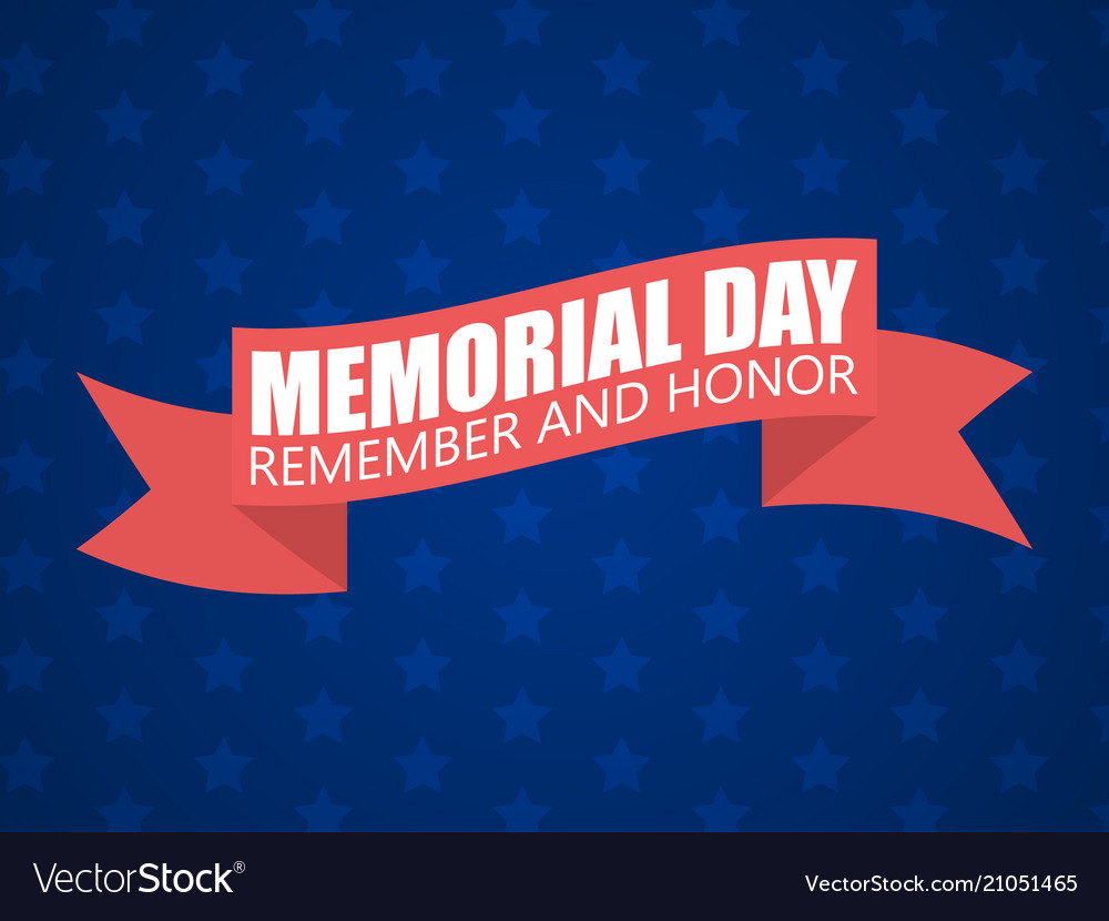 Memorial day background remember and honor text