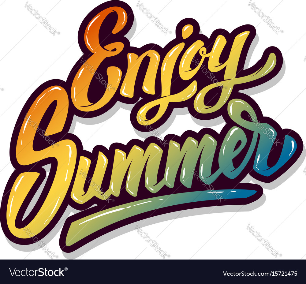 Enjoy summer hand drawn lettering phrase isolated