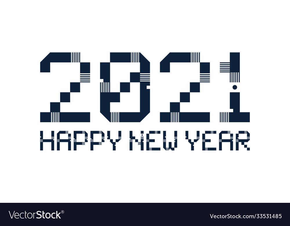 Happy new year 2021 pixel art typography holidays