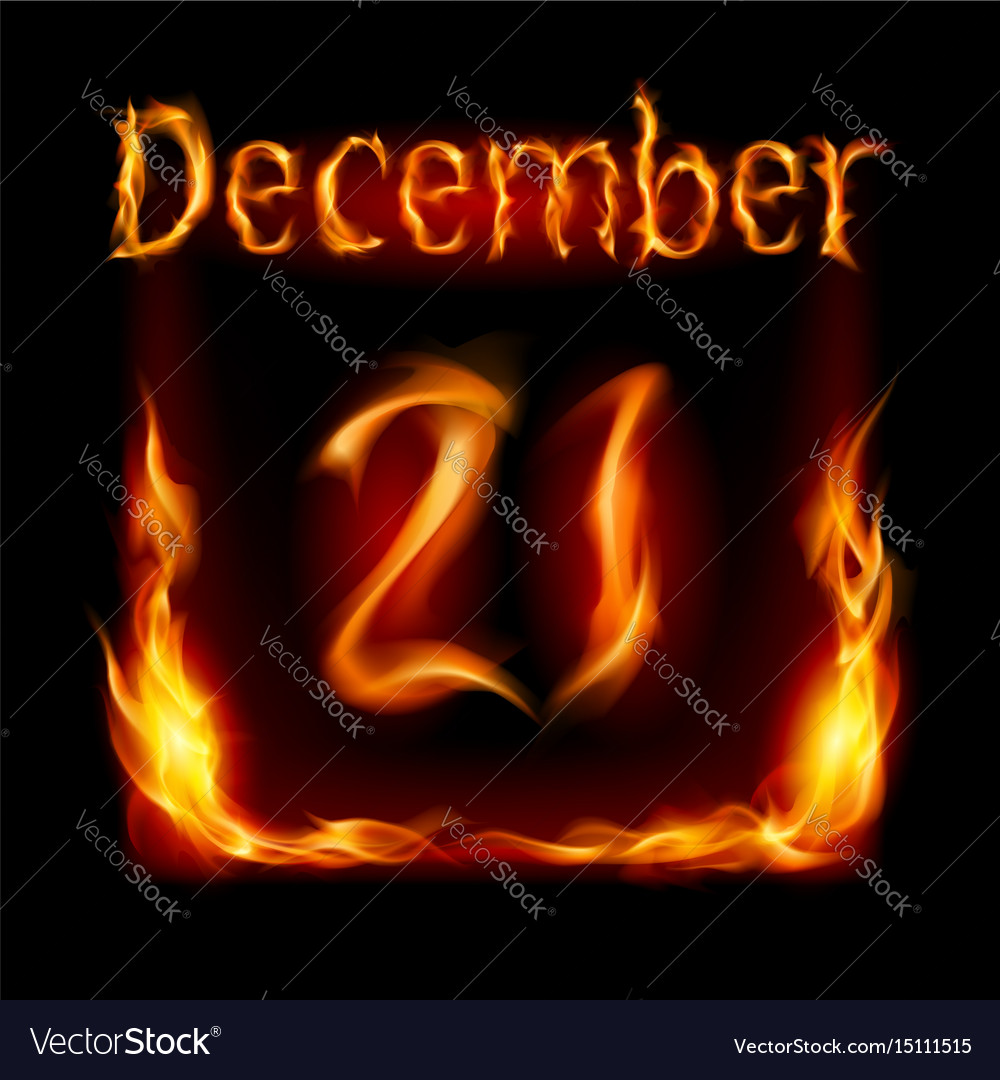 Twenty-first december in calendar of fire icon on vector image