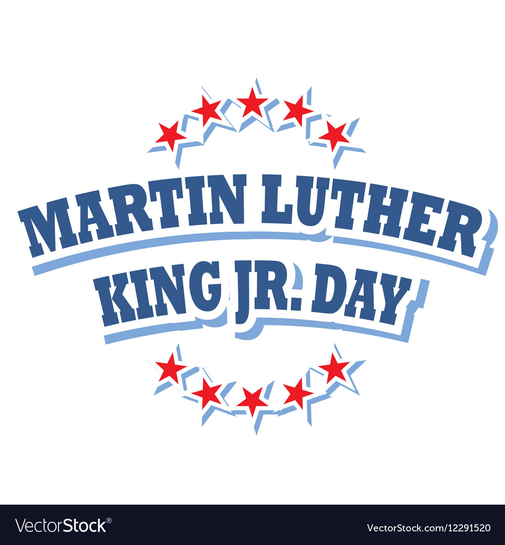 Martin Luther King Jr Day Logo Symbol Royalty Free Vector